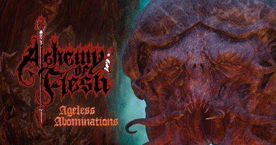 Alchemy Of Flesh 'Ageless Abominations'