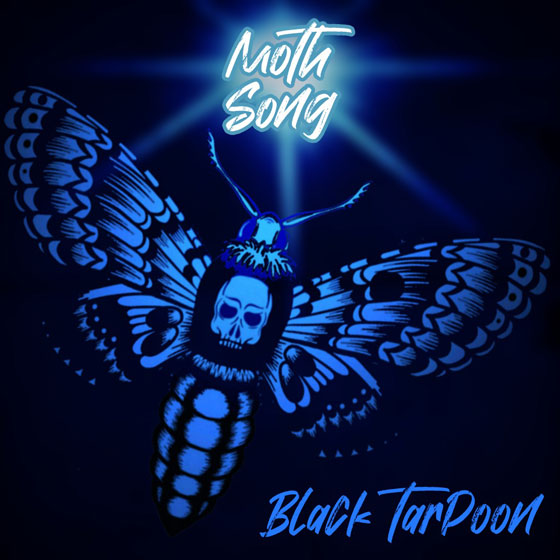 Black TarPoon 'Moth Song'