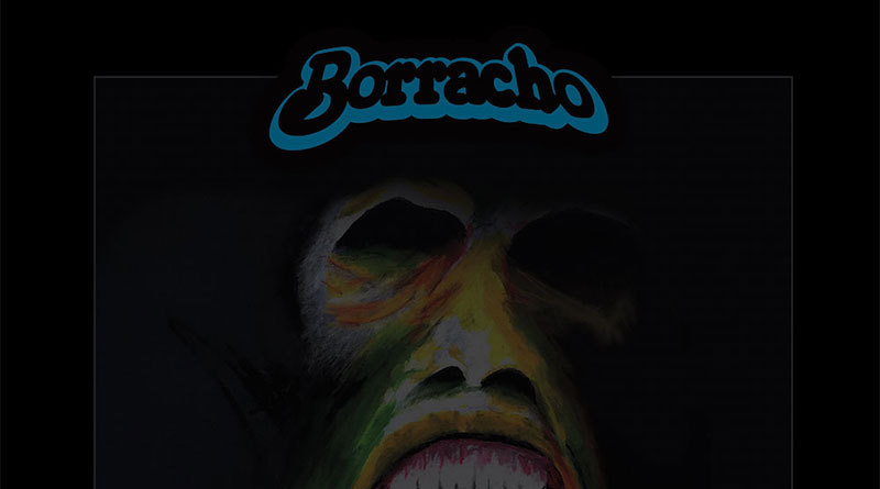Borracho 'Pound Of Flesh'