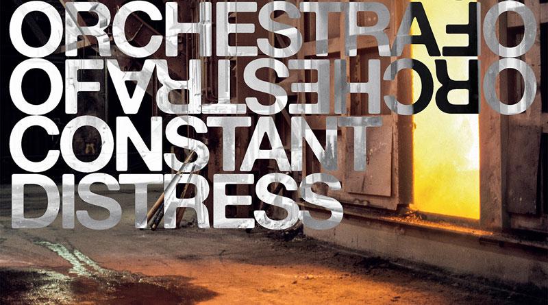 Orchestra Of Constant Distress 'Concerns'