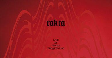 Rakta 'Live At Novas Frequências'