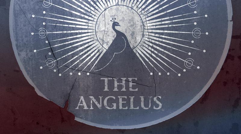 The Angelus 'Why We Never Die'