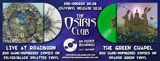 The Osiris Club 'Live At Roadburn' & 'The Green Chapel' vinyl