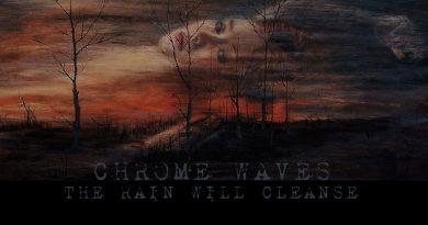Chrome Waves 'The Rain Will Cleanse'