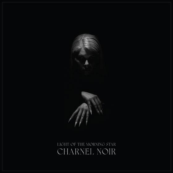 Light Of The Morning Star 'Charnel Noir'