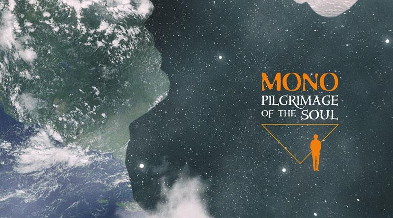 Mono 'Pilgrimage Of The Soul'