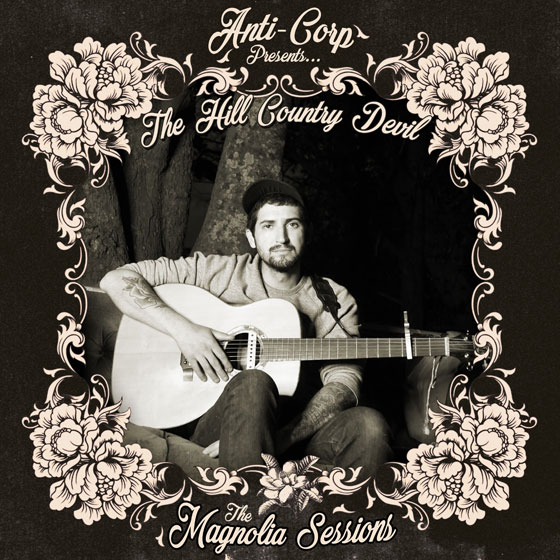 The Hill Country Devil 'The Magnolia Sessions'