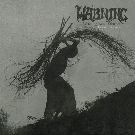 Warning 'Watching From A Distance – Live At Roadburn'