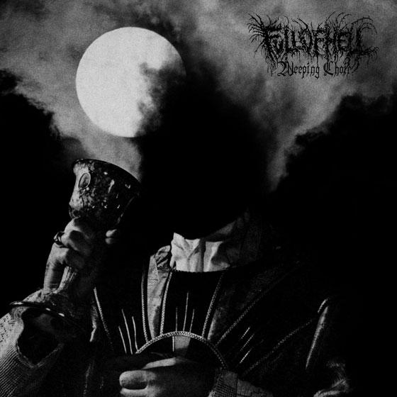 Full Of Hell 'Weeping Choir'