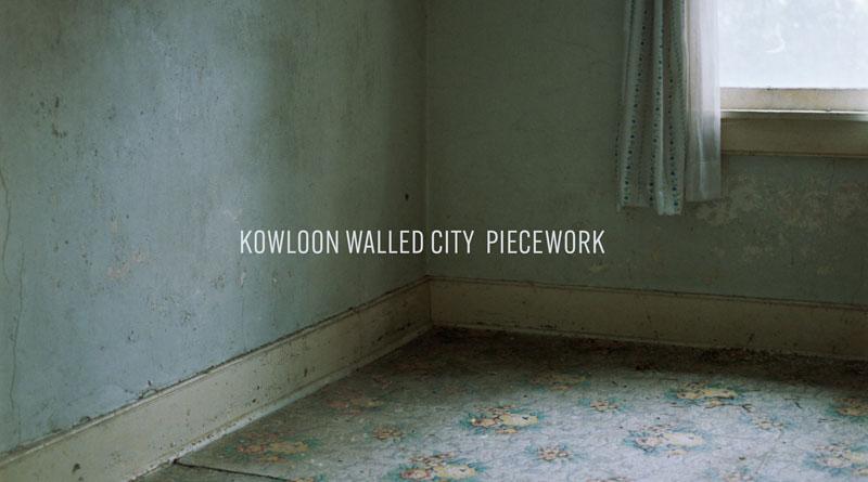 Kowloon Walled City 'Piecework'
