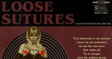 Loose Sutures 'A Gash With Sharp Teeth And Other Tales'