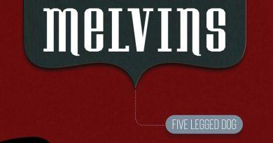 Melvins 'Five Legged Dog'